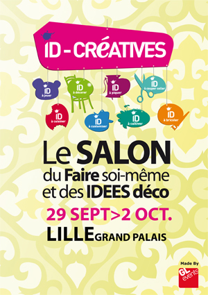 Salon id cr atives 29 sept 2 oct lille grand palais - Salon id creatives ...